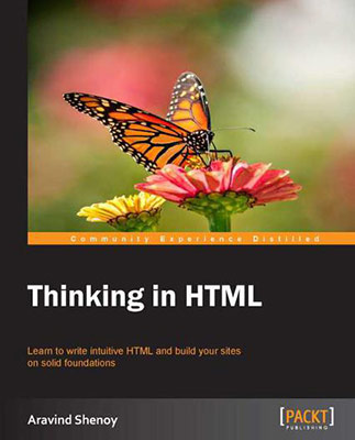 Thinking in HTML by Aravind Shenoy