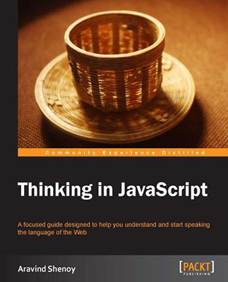 Thinking in JavaScript by Aravind Shenoy